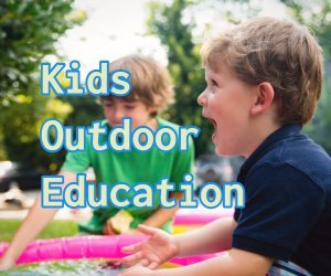 kids outdoor education